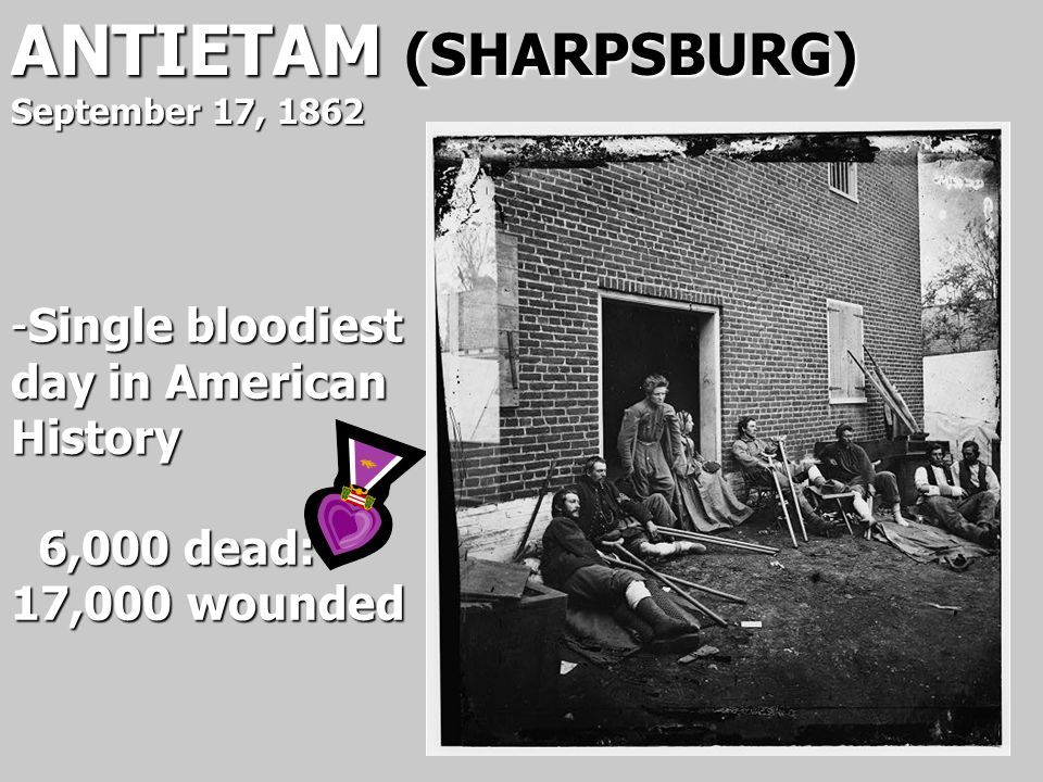 ANTIETAM (SHARPSBURG) September 17, 1862