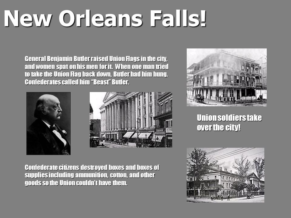 New Orleans Falls! Union soldiers take over the city!