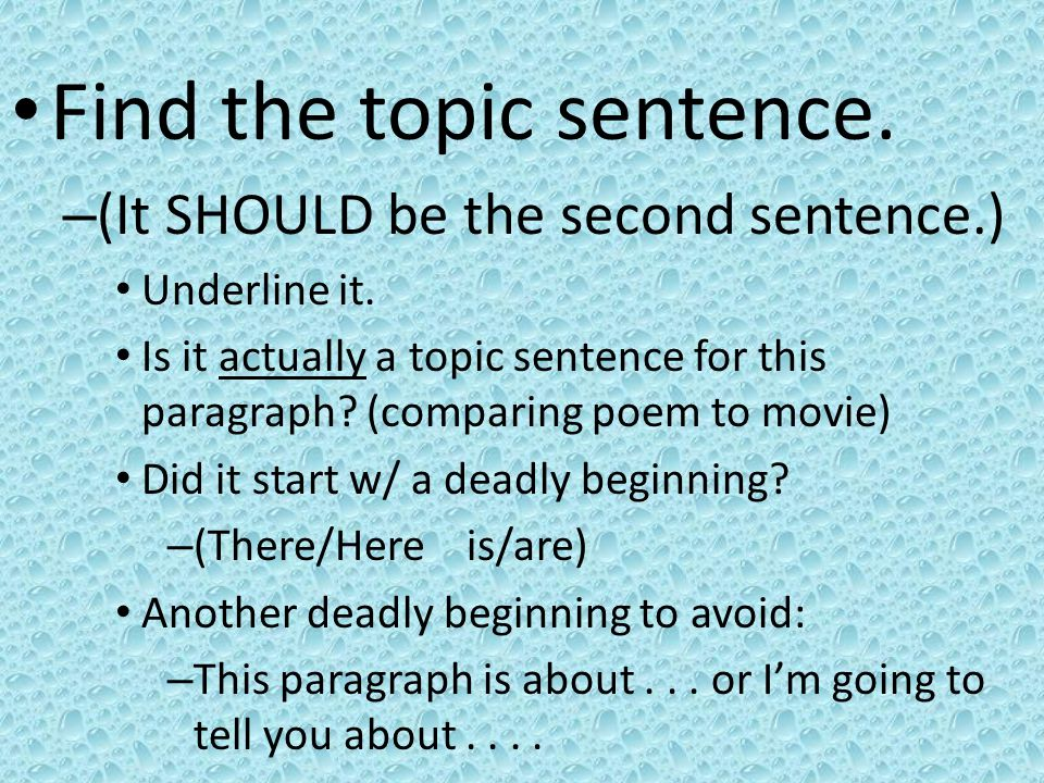 Find the topic sentence.