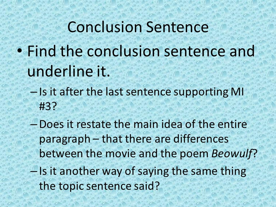 Find the conclusion sentence and underline it.