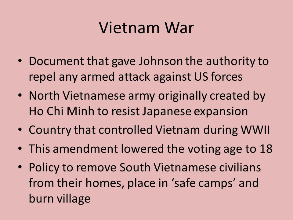 Vietnam War Document that gave Johnson the authority to repel any armed attack against US forces.