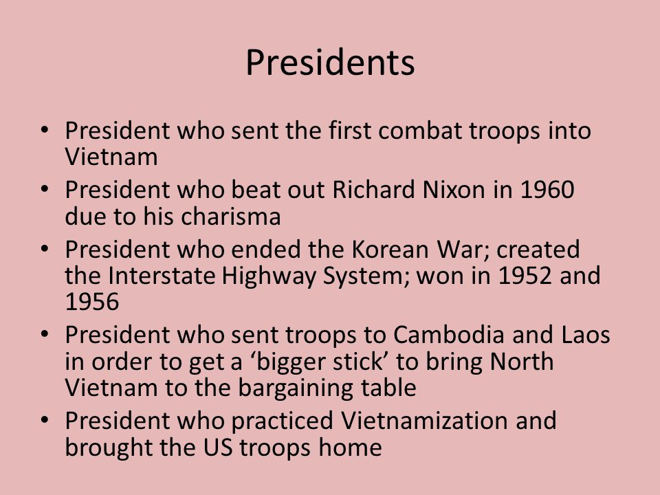 Presidents President who sent the first combat troops into Vietnam
