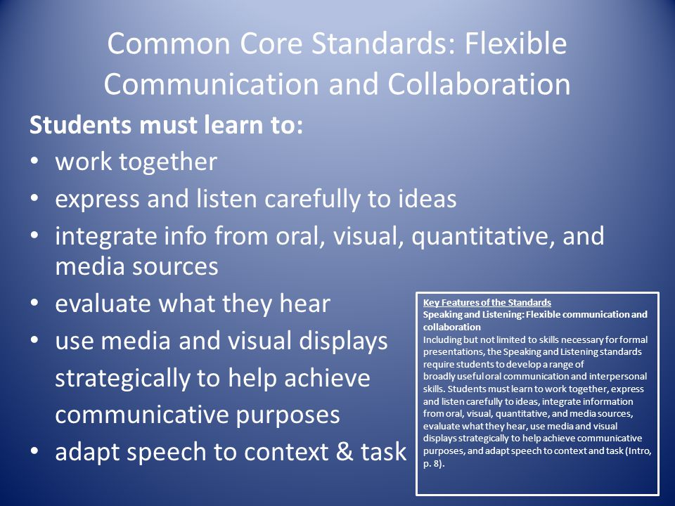 Common Core Standards: Flexible Communication and Collaboration