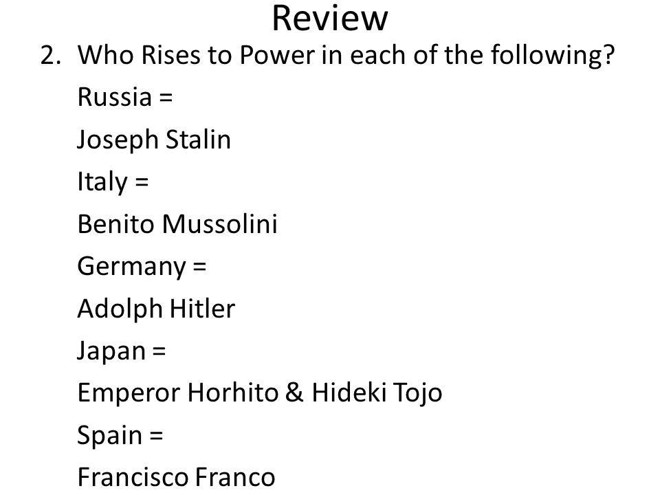 Review Who Rises to Power in each of the following Russia =