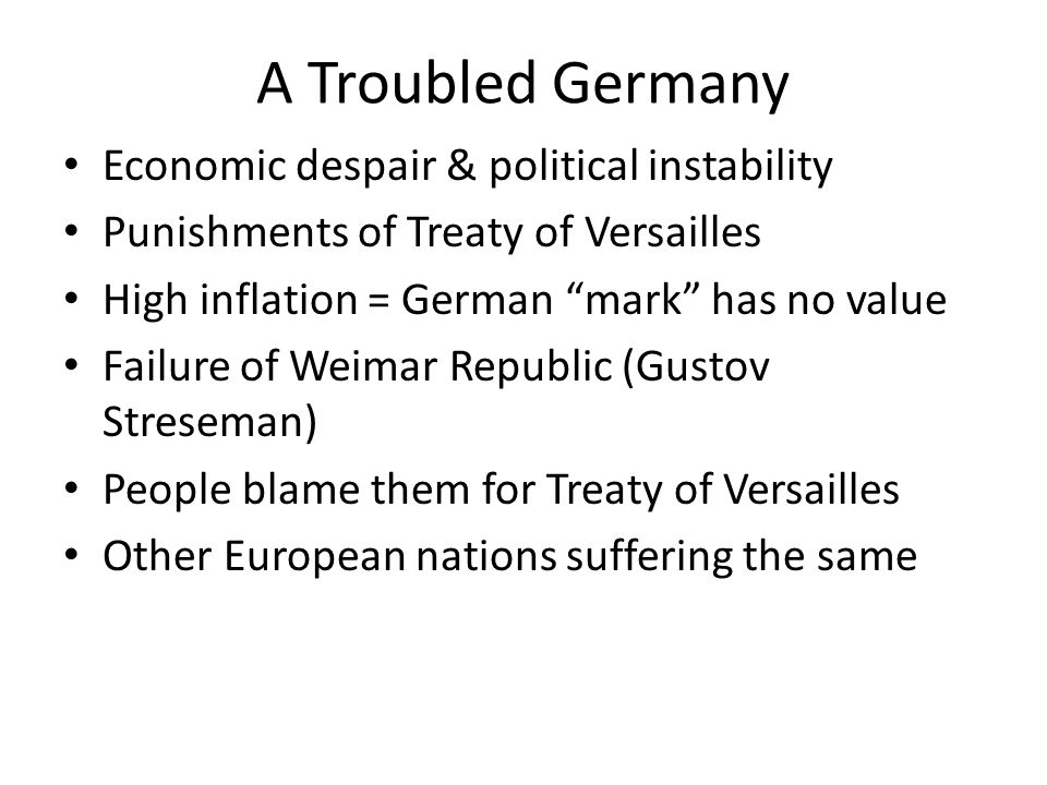 A Troubled Germany Economic despair & political instability
