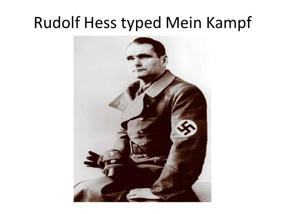 Rudolf Hess typed Mein Kampf