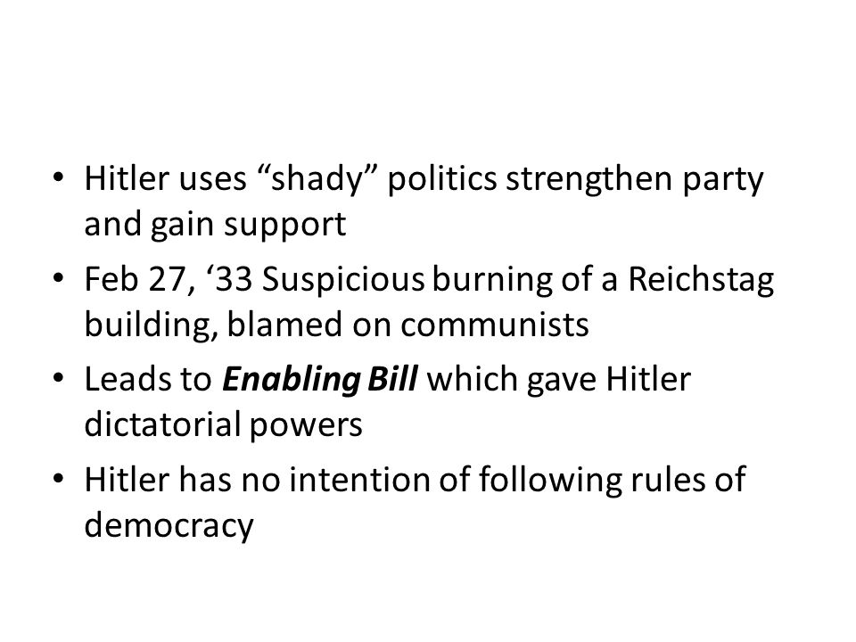 Hitler uses shady politics strengthen party and gain support