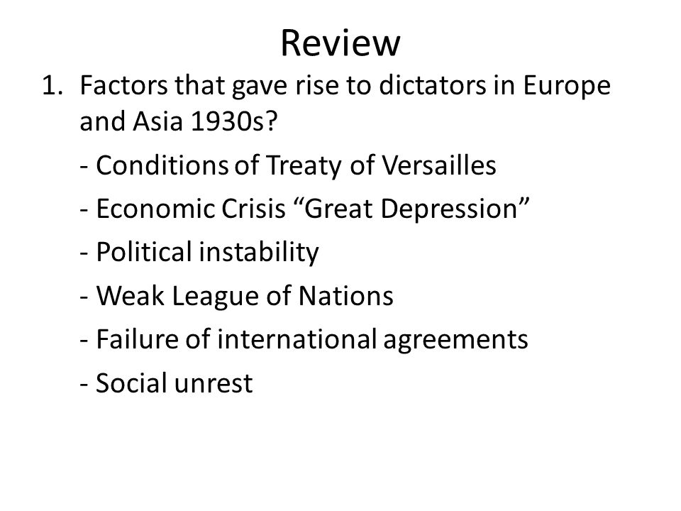 Review Factors that gave rise to dictators in Europe and Asia 1930s