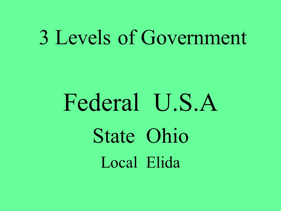 Federal U.S.A State Ohio Local Elida