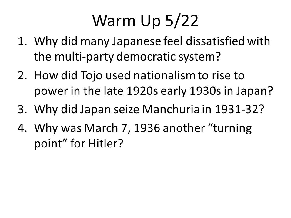 Warm Up 5/22 Why did many Japanese feel dissatisfied with the multi-party democratic system