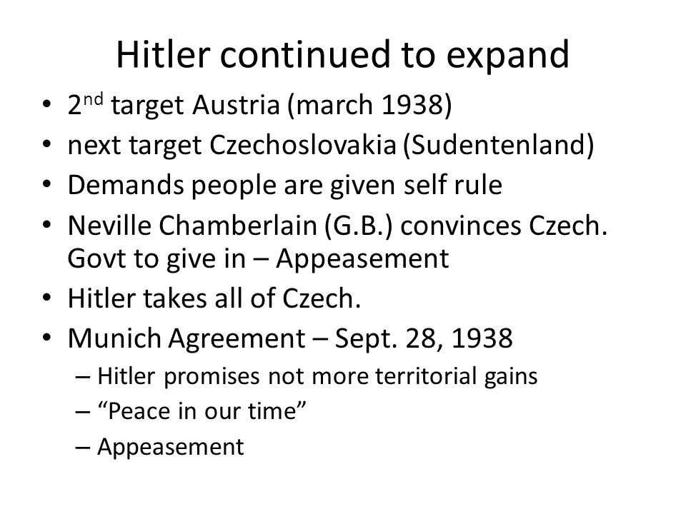 Hitler continued to expand