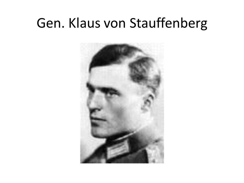 Gen. Klaus von Stauffenberg