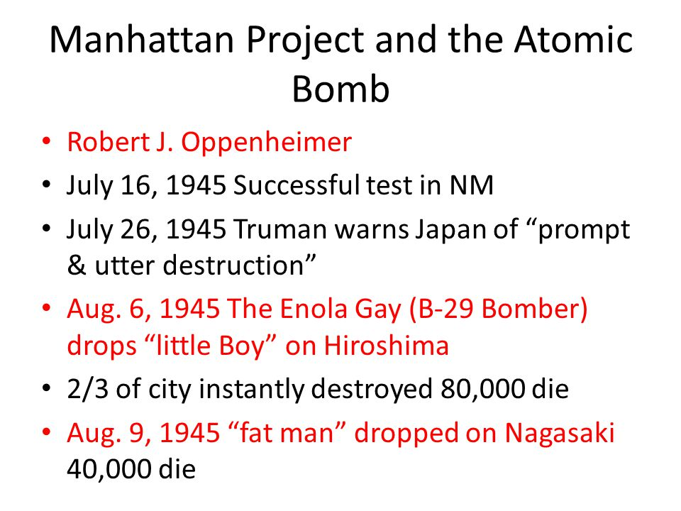 Manhattan Project and the Atomic Bomb