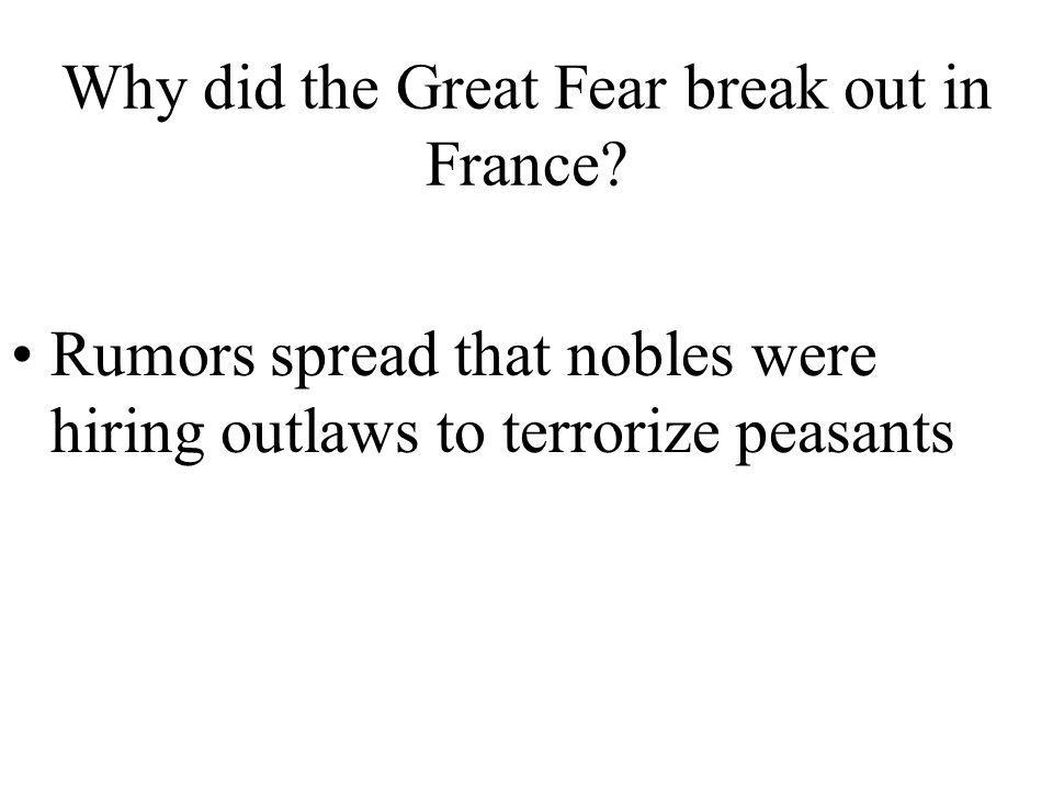 Why did the Great Fear break out in France