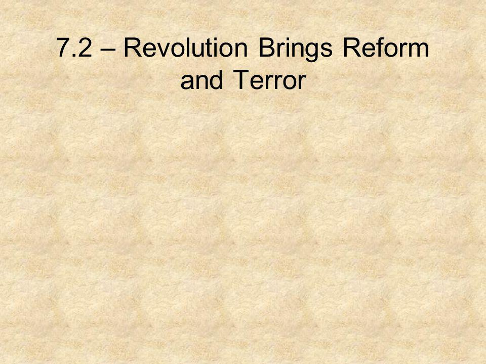 7.2 – Revolution Brings Reform and Terror
