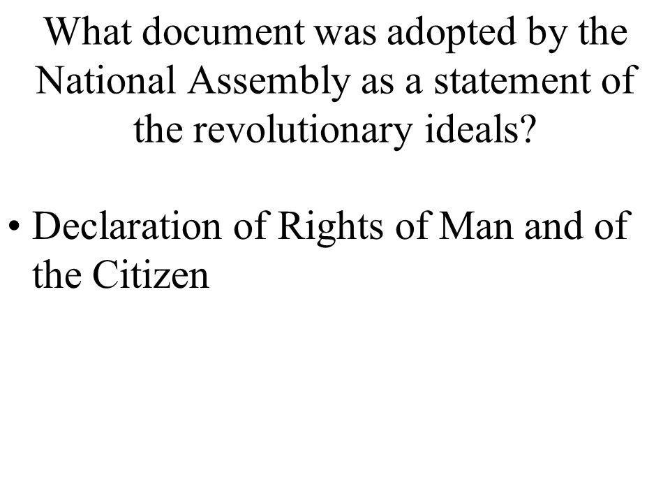What document was adopted by the National Assembly as a statement of the revolutionary ideals