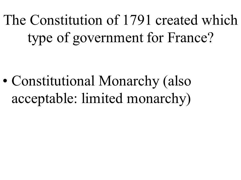 The Constitution of 1791 created which type of government for France