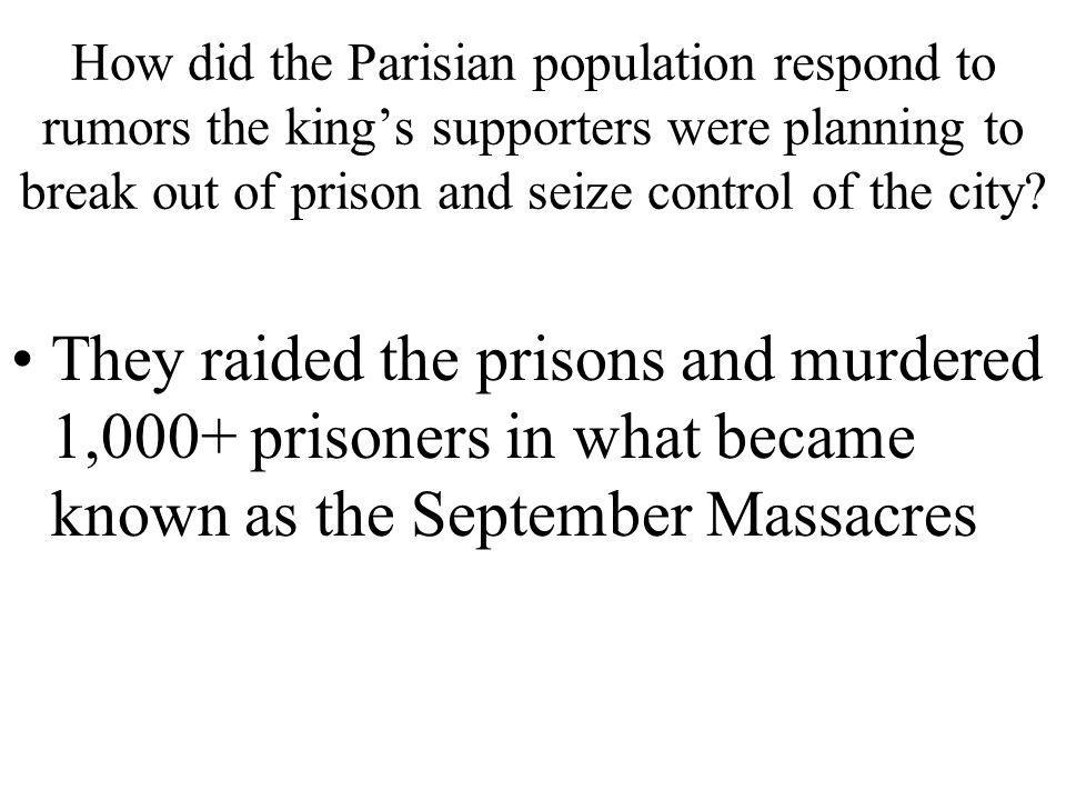 How did the Parisian population respond to rumors the king's supporters were planning to break out of prison and seize control of the city