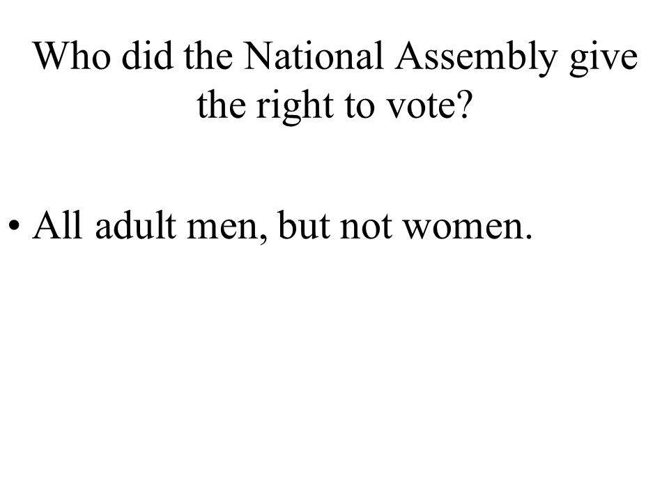 Who did the National Assembly give the right to vote