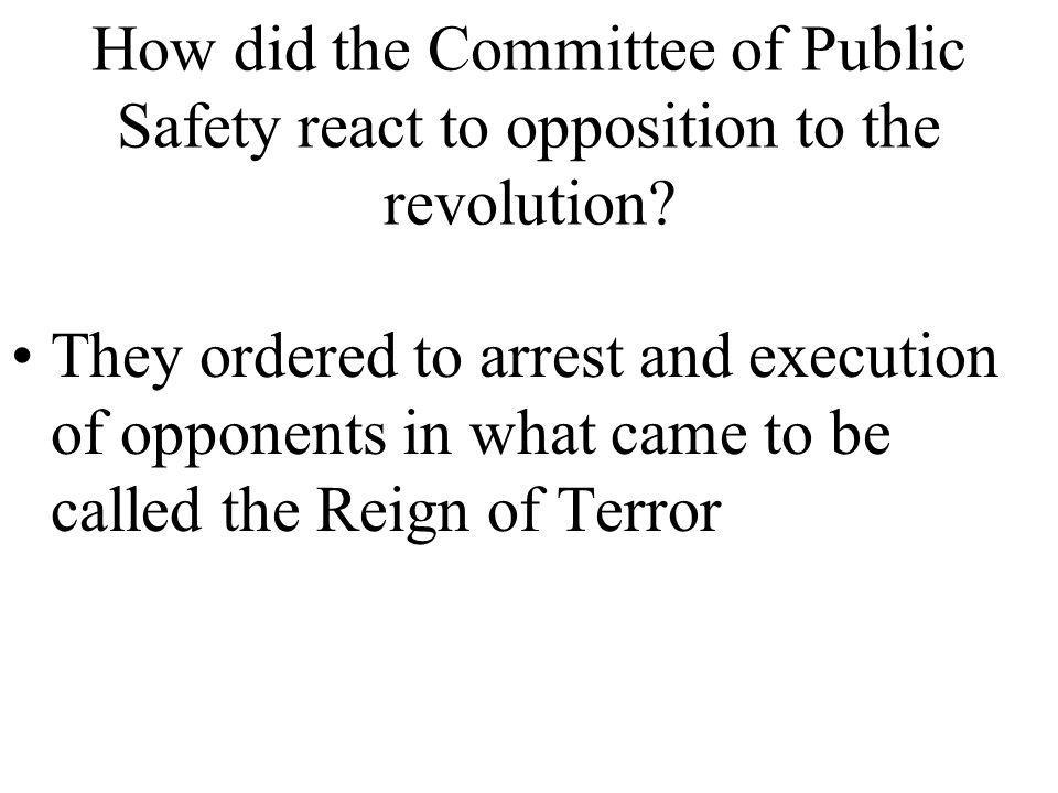How did the Committee of Public Safety react to opposition to the revolution