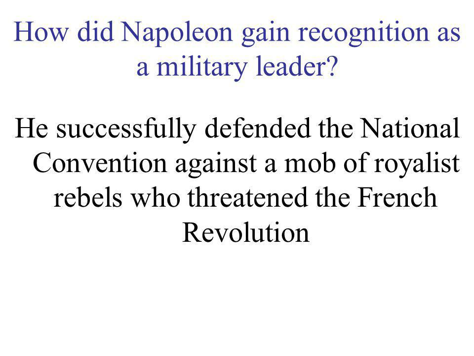 How did Napoleon gain recognition as a military leader