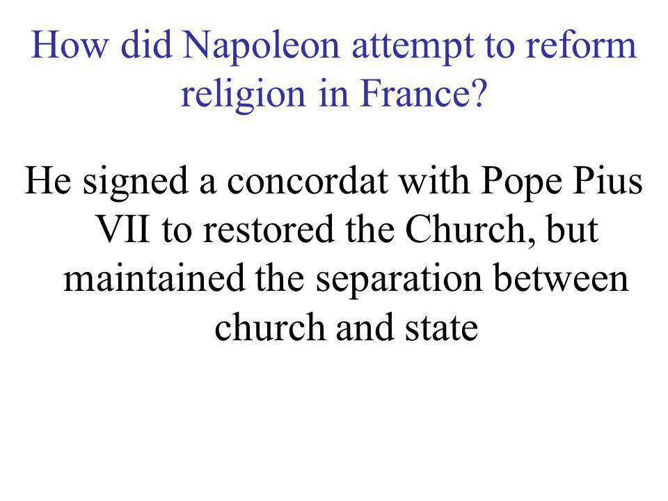 How did Napoleon attempt to reform religion in France