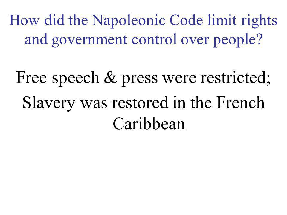 Free speech & press were restricted;