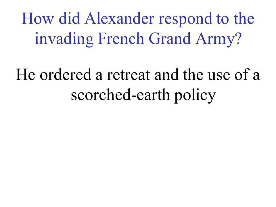 How did Alexander respond to the invading French Grand Army