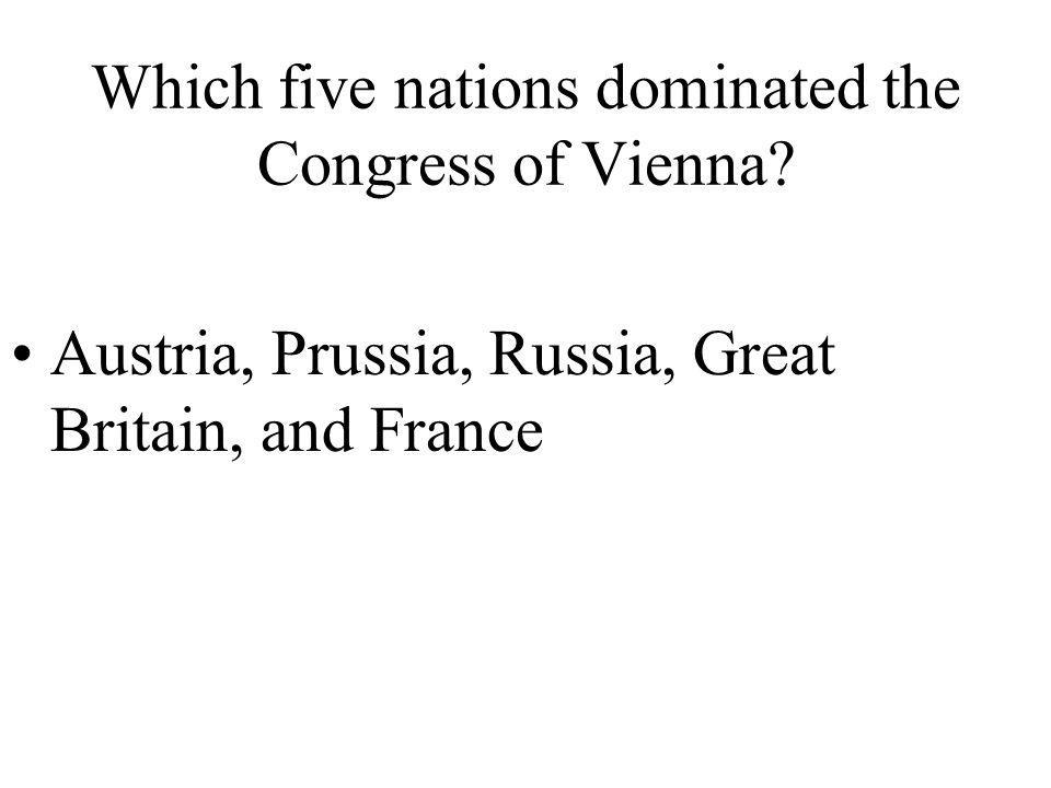 Which five nations dominated the Congress of Vienna