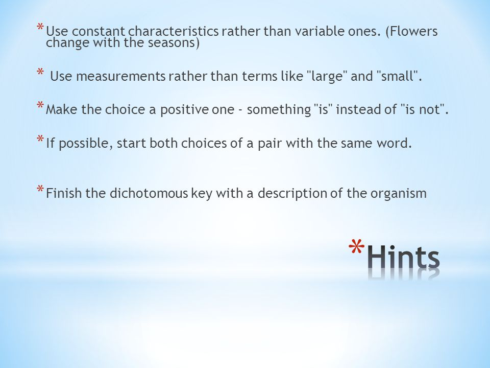 Use constant characteristics rather than variable ones