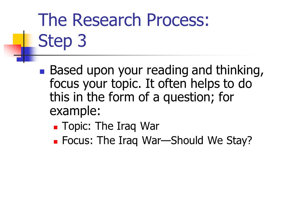 The Research Process: Step 3