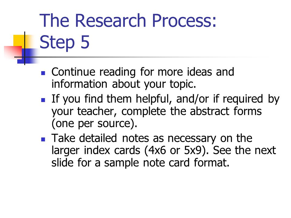 The Research Process: Step 5