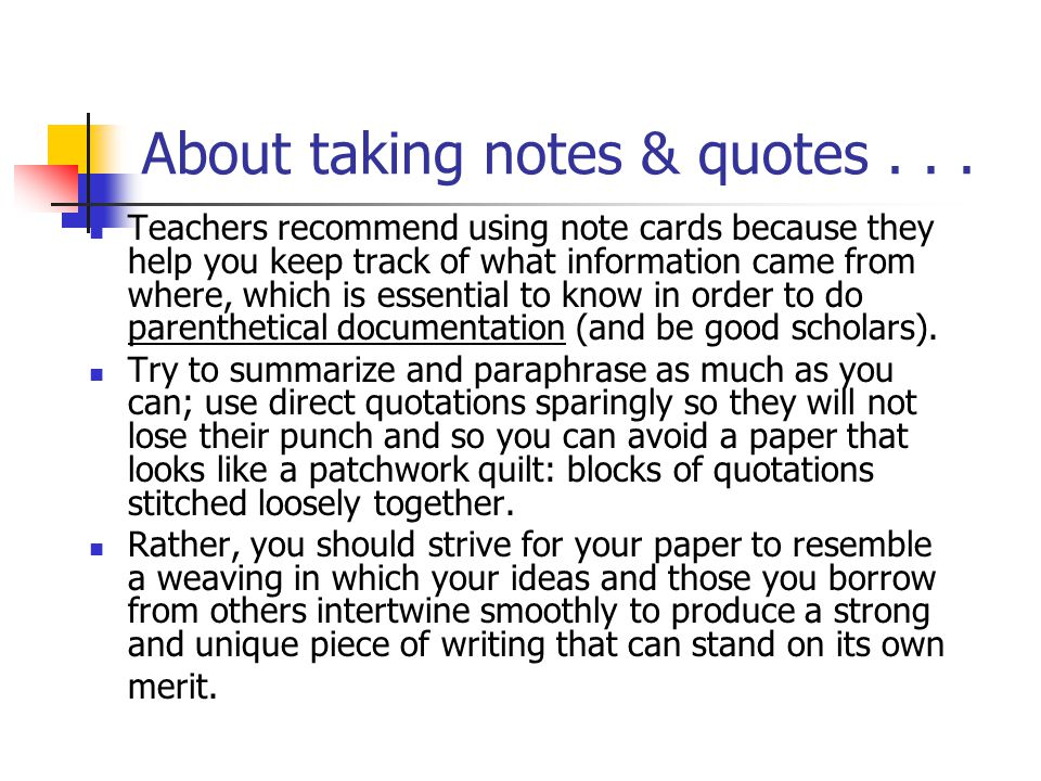 About taking notes & quotes . . .