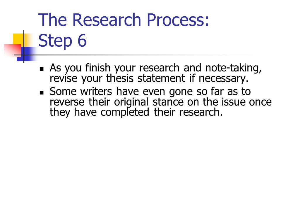 The Research Process: Step 6