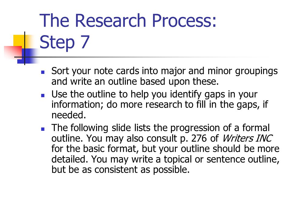 The Research Process: Step 7
