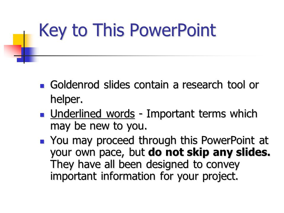 Key to This PowerPoint Goldenrod slides contain a research tool or