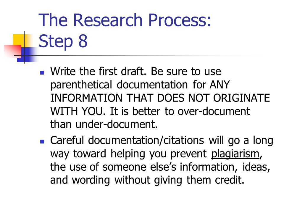 The Research Process: Step 8