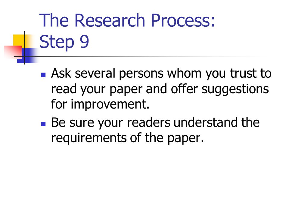 The Research Process: Step 9