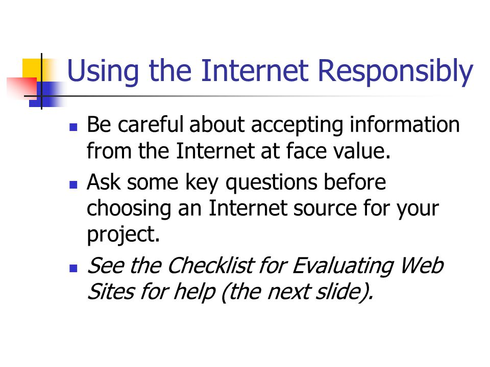 Using the Internet Responsibly