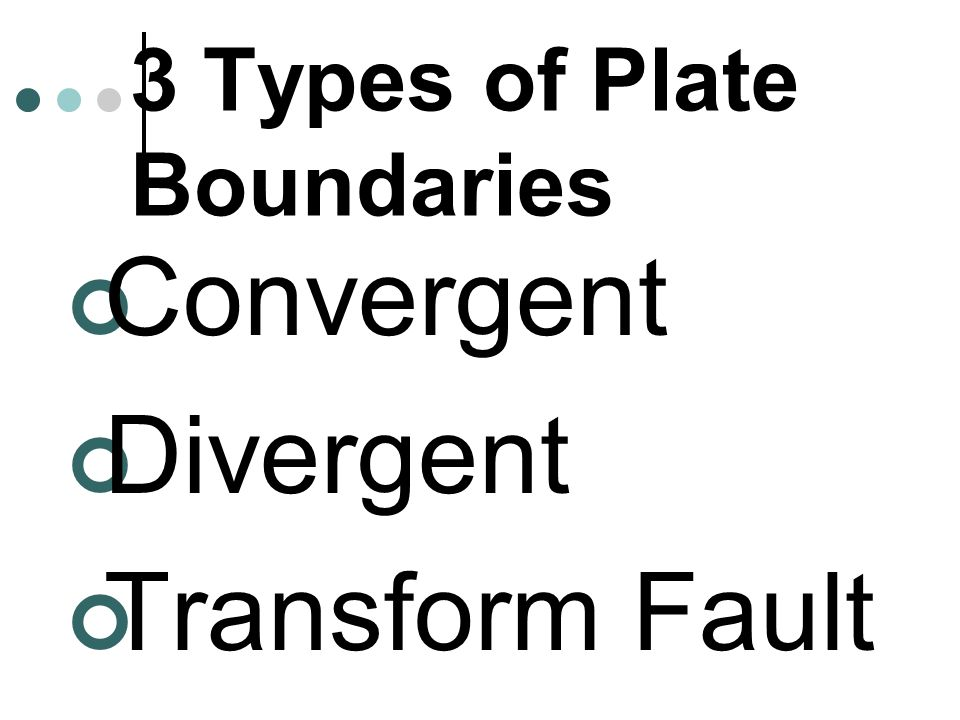3 Types of Plate Boundaries