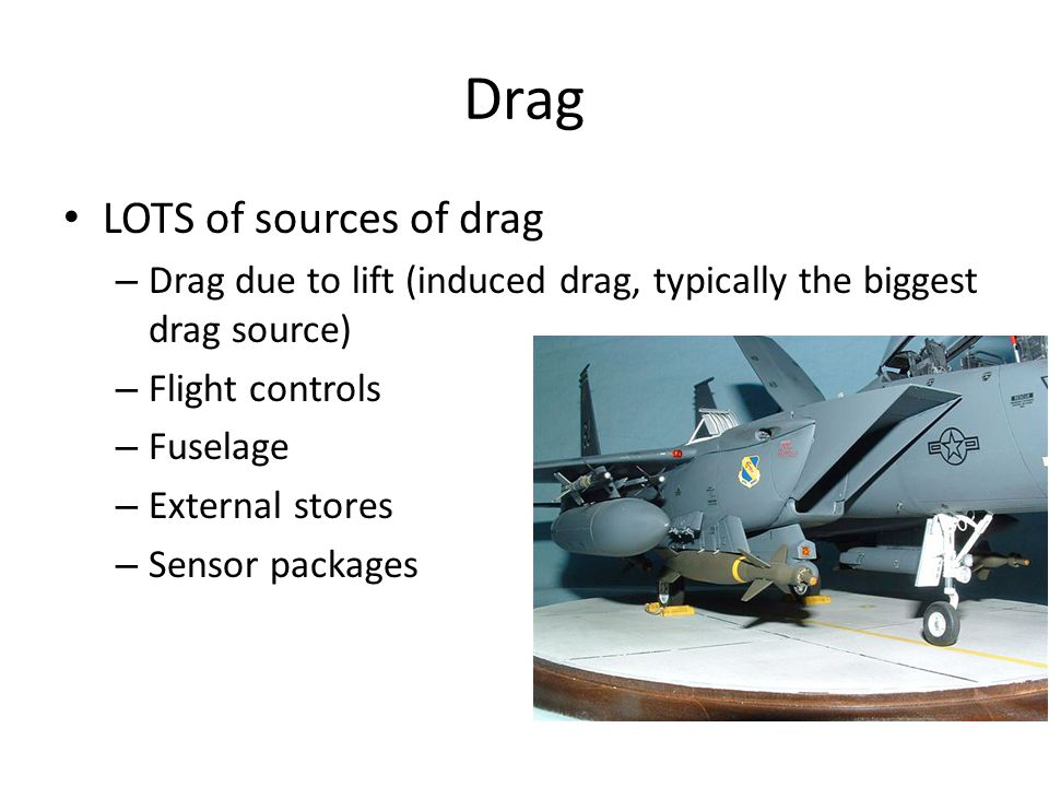 Drag LOTS of sources of drag