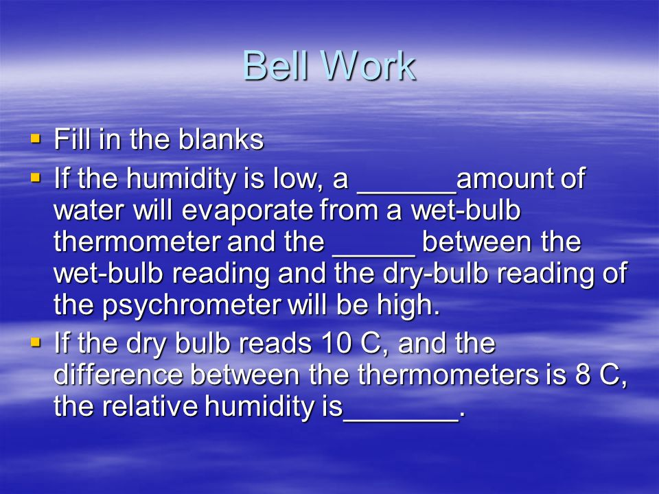 Bell Work Fill in the blanks