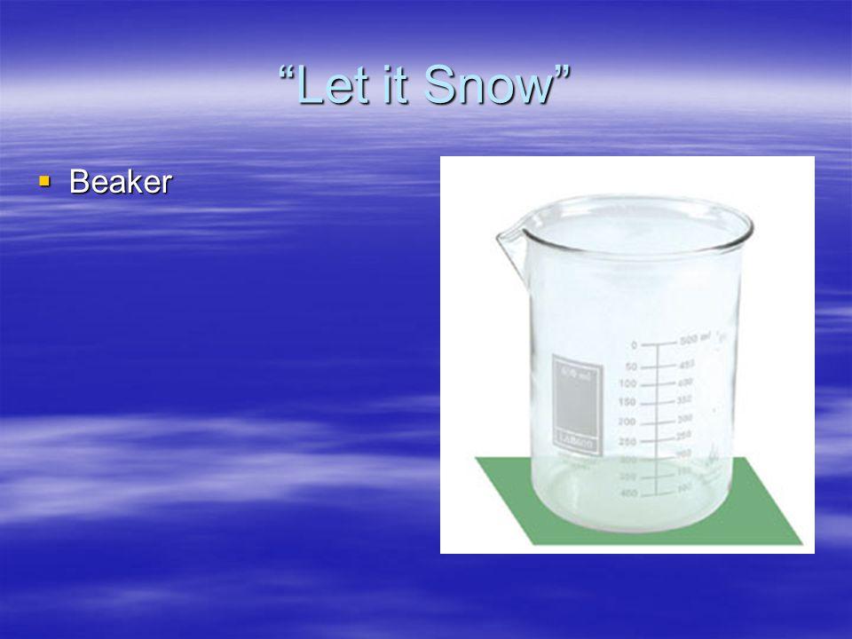 Let it Snow Beaker