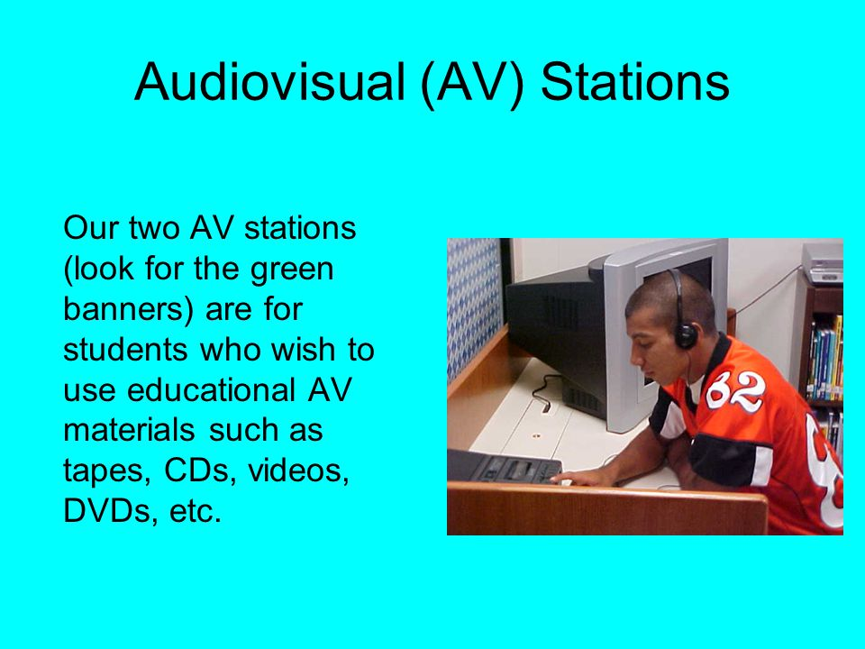 Audiovisual (AV) Stations