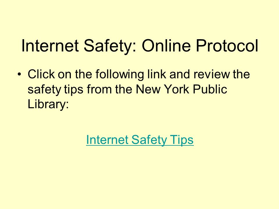 Internet Safety: Online Protocol