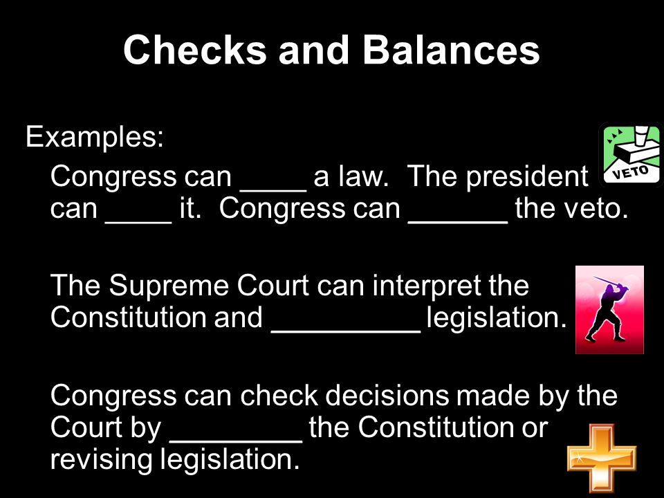 Checks and Balances Examples: