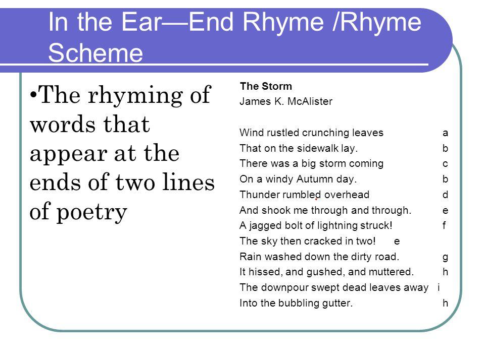 In the Ear—End Rhyme /Rhyme Scheme