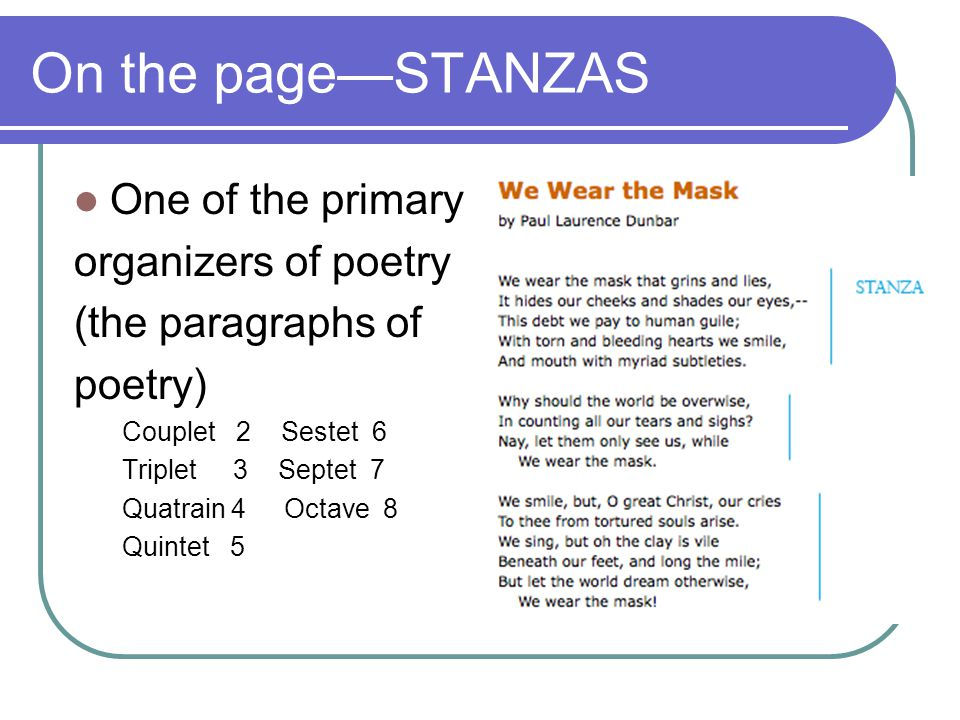 On the page—STANZAS One of the primary organizers of poetry