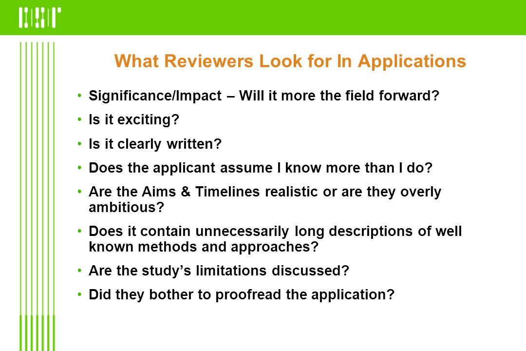 What Reviewers Look for In Applications