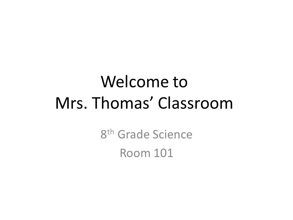 Welcome to Mrs. Thomas' Classroom